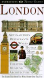 Eyewitness Travel Guide To London - Michael Leapman