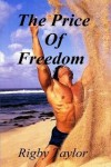 The Price Of Freedom - Rigby Taylor