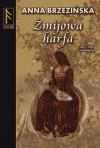 Żmijowa harfa - Anna Brzezińska