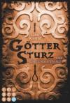 Göttersturz, Band 2: Der Galgenaufstand - Lars Schütz