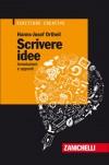 Scrivere idee: annotazioni e appunti - Hanns-Josef Ortheil