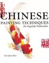 Chinese Painting Techniques for Exquisite Watercolors - Lian Quan Zhen