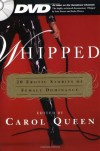 Whipped: 20 Erotic Stories of Female Dominance - Carol Queen