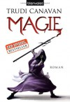 Magie (Die Gilde der Schwarzen Magier, #0.5) - Trudi Canavan, Michaela Link