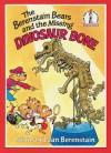 The Berenstain Bears and the Missing Dinosaur Bone (Beginner Series) - Stan Berenstain;Jan Berenstain