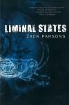 Liminal States - Zack Parsons