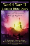 World War II London Blitz Diary: A Woman's Revelations Enduring War and Marriage: 1 - Ruby Side Thompson