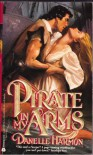 Pirate in My Arms - Danelle Harmon