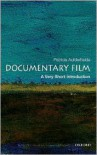 Documentary Film: A Very Short Introduction - Patricia Aufderheide
