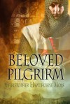 Beloved Pilgrim - Nan Hawthorne, Christopher Hawthorne Moss