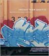 Freight Train Graffiti - Roger Gastman, Ian Sattler, Darin Rowland