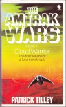 The Amtrak Wars: Cloud Warrior Bk. 1 - Patrick Tilley