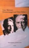 Erinnerungen An Otto Hahn - Lise Meitner, Dietrich Hahn