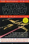 Star Wars: The National Public Radio Dramatization - Brian Daley