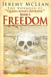 The Voyages of Queen Anne's Revenge - Book 1: Freedom - Jeremy McLean, Karen S. Davis, Kit Foster