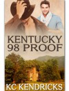 Kentucky 98 Proof - K.C. Kendricks