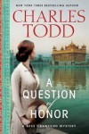A Question of Honor: A Bess Crawford Mystery - Charles Todd