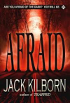 Afraid - Jack Kilborn