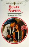 Tempt Me Not - Susan Napier