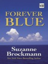 Forever Blue (Tall, Dark & Dangerous #2) - Suzanne Brockmann