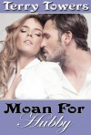 Moan for Hubby - Terry Towers
