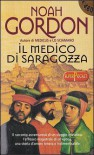 Il medico di Saragozza - Noah Gordon, Giorgio Bizzi