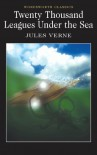 Twenty Thousand Leagues Under the Sea (Wordsworth Classics) - Jules Verne