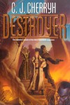 Destroyer  - C.J. Cherryh, Michael Wehlan