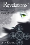 Revelations (Thera's Eyes, #1) - Léia Kiuski