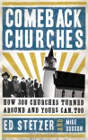 Comeback Churches: How 300 Churches Turned Around and Yours Can, Too - Ed Stetzer, Mike Dodson