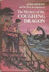 The Mystery of the Coughing Dragon (Alfred Hitchcock and The Three Investigators, #14) - Nick West, Harry Kane