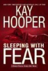 Sleeping with Fear - Kay Hooper