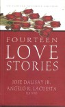 Fourteen Love Stories - Jose Y. Dalisay Jr., Angelo R. Lacuesta