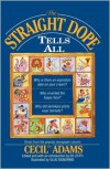 The Straight Dope Tells All - Cecil Adams, Ed Zotti