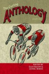 The Cycling Anthology Volume One - Ellis Bacon, Lionel Birnie