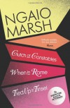 Clutch of Constables / When in Rome / Tied Up in Tinsel (The Ngaio Marsh Collection) - Ngaio Marsh