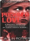 Poisoned Love - Caitlin Rother