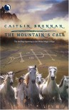 The Mountain's Call - Caitlin Brennan