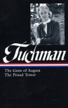 The Guns of August/The Proud Tower (Library of America #222) - Barbara W. Tuchman, Margaret MacMillan