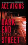 Dark End of the Street - Ace Atkins