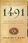 1491: New Revelations of the Americas Before Columbus - Charles C. Mann