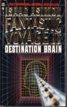 Fantastic Voyage II:  Destination Brain - Isaac Asimov