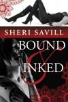Bound & Inked - Sheri Savill