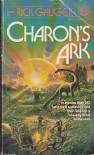Charon's Ark - Richard Gauger