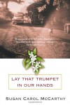 Lay that Trumpet in Our Hands - Susan Carol McCarthy