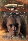 The Aviator - Morgan Karpiel