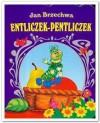Entliczek Pentliczek - Jan Brzechwa