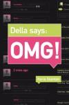 Della Says: OMG! - Keris Stainton