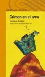 Crimen en el arca (Spanish Edition) - Gustavo Roldán