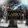 Garro: Sword of Truth - James Swallow